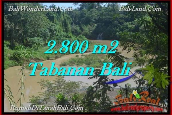 JUAL TANAH di TABANAN BALI 2,800 m2  view sungai dan kebun