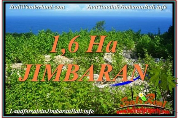 DIJUAL MURAH TANAH di JIMBARAN 16,000 m2 di Jimbaran Uluwatu