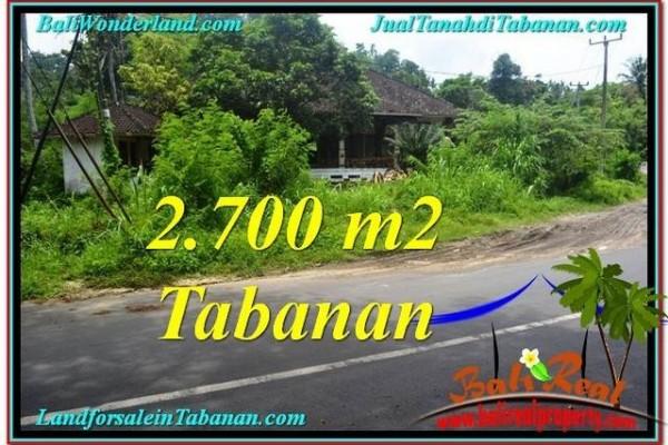 TANAH JUAL MURAH  TABANAN 2,700 m2  View kebun dan sungai