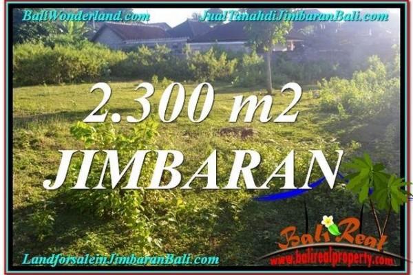 TANAH DIJUAL di JIMBARAN 2,300 m2  Lingkungan Villa