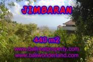 TANAH JUAL MURAH  JIMBARAN 4,4 Are View laut Lingkungan villa