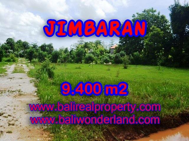 Jual tanah di Jimbaran Bali 9.400 m2 di Jimbaran Ungasan
