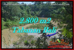 TANAH di TABANAN JUAL MURAH 28 Are view sungai dan kebun