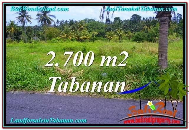 DIJUAL TANAH di TABANAN BALI 2,700 m2 di Tabanan Kerambitan
