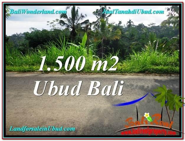 TANAH DIJUAL MURAH di UBUD 1,500 m2 di Ubud Tegalalang