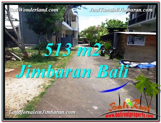 TANAH MURAH DIJUAL di JIMBARAN 513 m2 di Jimbaran Ungasan