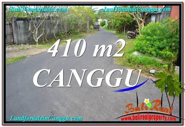 TANAH MURAH di CANGGU DIJUAL 410 m2 Lingkungan Villa