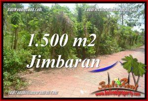 TANAH MURAH di JIMBARAN BALI DIJUAL 1,500 m2 di JIMBARAN ULUWATU